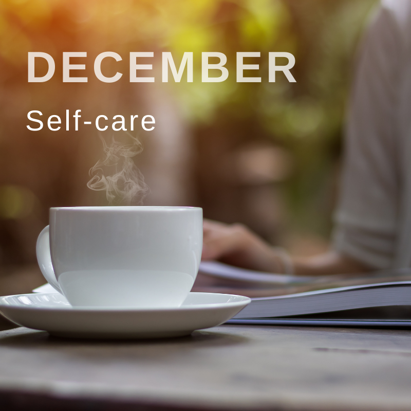 Wellbeing campaign December self care